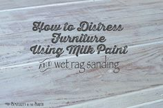 How-to-distress-furniture-using-MMS-milk-paint-and-wet-rag-sanding.jpg 700×464 pixels