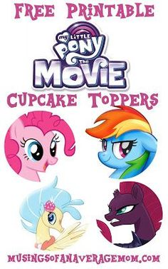Free printable My Little Pony Movie 2017 cupcake toppers