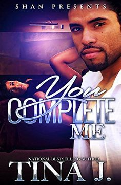 You Complete Me by Tina J. http://www.amazon.com/dp/B01CGIC1DM/ref=cm_sw_r_pi_dp_XV13wb0QKHDS4