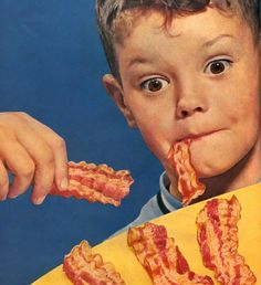 What better way to sell bacon than to have a strip hanging out of a kid's mouth like some sort of horrible mutant tongue?