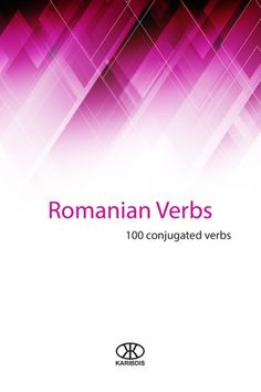 Buy Verbos rumanos: 100 verbos conjugados by Editorial Karibdis, Karina Martínez Ramírez and Read this Book on Kobo's Free Apps. Discover Kobo's Vast Collection of Ebooks and Audiobooks Today - Over 4 Million Titles! Pdf Book, Verbal Tenses, Romanian Language, Language Acquisition, College Application, Reading, Books To Read, Audiobooks, The 100