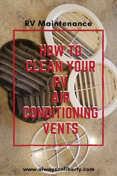 RV Maintenance is a must for an RV or Camper; regardless if it's a motorhome, fifth wheel, travel trailer, truck camper or any towable that has air conditioning vents. A step by step guide for proper cleaning and maintenance.
