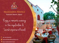 Enjoy a romantic evening in the royal milieu & lavish expanse of Mandawa Haveli. Get Bookings Now!! #HeritageHotel #Royal #cuisines #restaurant #jaipur #resort #SummerVacations