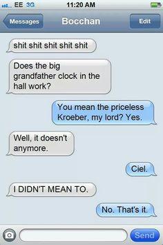 Ciel and Sebastian texts