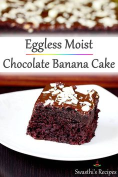 Eggless chocolate banana cake – moist, delicious & easy to make via Swasthi's Indian Recipes bread … Chocolate Bread Pudding, Banana Pudding, Vegan Chocolate, Chocolate Recipes, Cake Chocolate, Pudding Cake, Banana Bread, Eggless Banana Cake Recipe, Eggless Baking
