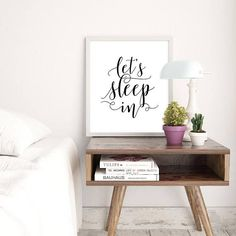 Gift for my partner Above bed decor Let's sleep in New