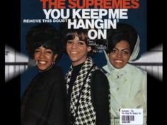 October 12, 1966  You Keep Me Hangin' On - The Supremes  Released this date