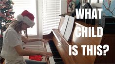 What Child is This - Christmas Piano Cover