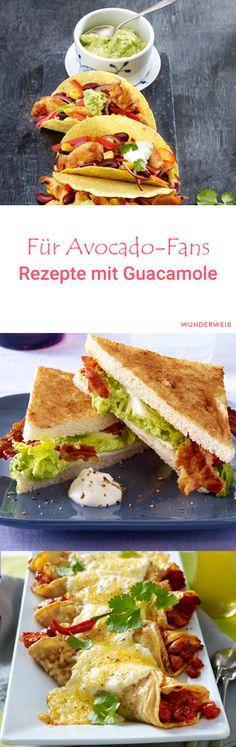 Diese tollen Rezepte mit Guacamole sind genau das Richtige für alle Avocado-Fans.
