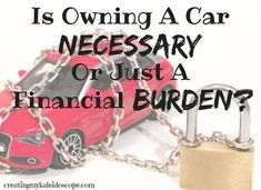Is Owning A Car Necessary, Or Just A Financial Burden? When it comes to money, and most other things in life, you have to force yourself to think outside the box.  As we continue on our journey out of debt and to financial semi-independence, I'm constantly trying to what costs are truly necessary.  One expense to consider is your vehicle.  It costs a lot of money to buy and own a car.  The question is whether owning a car is truly necessary, or just a financial burden?