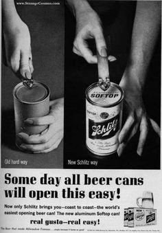 """A Schlitz ad from the 1930s featuring the """"the new aluminum Softop can! Some day all beer cans will open this easy!"""" Well, we can dream, can't we?"""