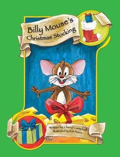 Billy Mouse's Christmas Stocking, by Cheryl Campbell