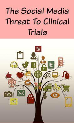 Social Media Threatens Clinical Trials