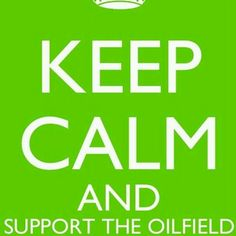 I support the oilfield!