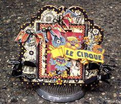 Tara_Orr's Gallery: Le Cirque Card * Graphic 45 *