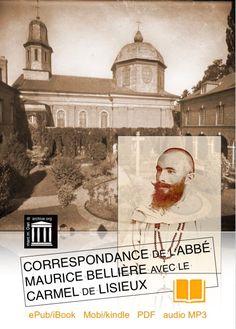 Lettres de Ste Thérèse et de Maurice Bellière eBook gratuit : ePUB/ibook, MOBI/Kindle, PDF, Audio MP3.