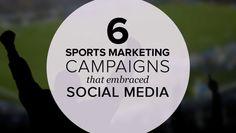 Sports Social Media Campaigns