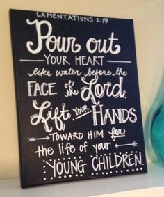 Lamentations 2:19 Bible Verse Canvas--Chalkboard Style  by AdornmentsbyWendi on Etsy, $24.00