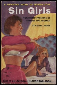 10 Ridiculous Depictions of Lesbians From 1960's Pulp Fiction Covers - Nerve
