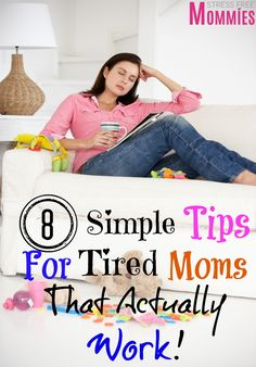 8 simple tips for tired moms that actually work- easy to implement tips for tired moms like me. Let's face it being a mother is not easy and sometimes we are bound to get tired. But the day must keep going so I am sharing with you 8 simple tips that will boost your energy and will help you get through the day!