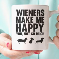 Enjoy this funny Dachshund Mug. There's is nothing like a cute little Doxie…
