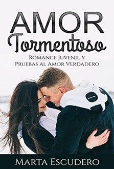 Amor tormentoso de Marta Escudero
