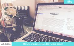 How to Increase Your Daily Word Count