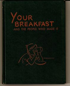 Your Breakfast and the People Who Made it (1954)