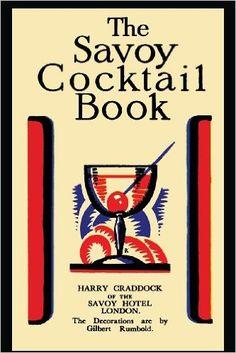 The Savoy Cocktail Book: Harry Craddock: 9781614274308: Amazon.com ...