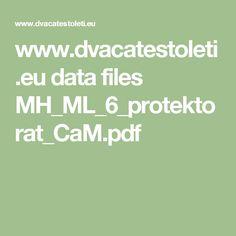 www.dvacatestoleti.eu data files MH_ML_6_protektorat_CaM.pdf