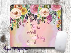 It is Well with my Soul - Watercolor Roses - Watercolor Background - Mouse Pad…