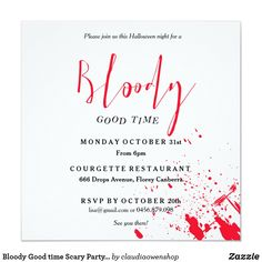 Bloody Good time Scary Party Halloween Invitation Modern Halloween, Adult Halloween Party, Halloween Party Costumes, Halloween Signs, Halloween Birthday, Adult Halloween Invitations, Halloween Templates, Birthday Invitations, Mystery Parties
