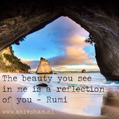 The beauty you see in me is a reflection of you - #Rumi http://www.shivohamyoga.nl/