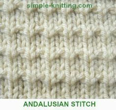 Andalusian Stitch - quite simple. Basically, 1st row knit, 2nd row purl, 3rd row k1,p1, 4th row purl.