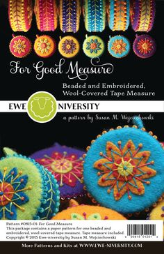 For Good Measure: Ewe-niversity Beaded and Embroidered, Wool-Covered Tape Measure Pattern (Tape Measure Included)