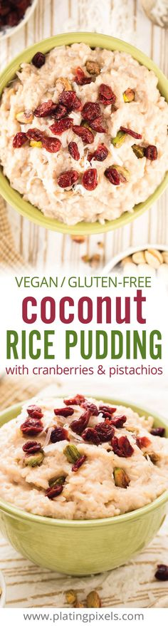 Quick and healthy Vegan Coconut Rice Pudding. Sweetened with Zing™ Baking Blend and a decadent gluten free breakfast you can feel good about. Almond milk and coconut milk cooked into rice with cardamom, cinnamon, dried cranberries and pistachios. - www.platingpixels.com