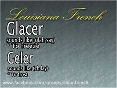 Cajun French, French Creole, Louisiana Creole, French Language Lessons, French Words, My Roots, Gumbo, Proverbs, New Orleans