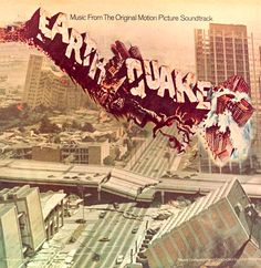 """Earthquake"" (1974, MCA).  Music from the movie soundtrack."