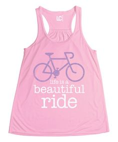 Look what I found on #zulily! Light Pink 'Life Is A Beautiful Ride' Bicycle Racerback Tank #zulilyfinds