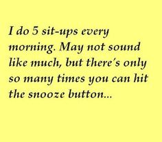 :) daily workout...