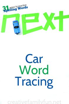 Use toy cars to trace your spelling words or sight words.