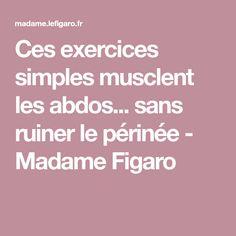 Ces exercices simples musclent les abdos... sans ruiner le périnée - Madame Figaro