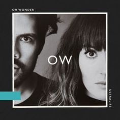 Ultralife: Republic Records release Oh Wonder's album 'Ultralife.' The entire album was written in New York and London, entirely composed, produced & mixed by the duo, Josephine Vander Gucht and Anthony West. The new album features hit track 'Ultralife. Lp Vinyl, Vinyl Records, New Music Albums, Uk Music, Cinema, Indie Pop, Cd Album, Album Releases, Cultura Pop