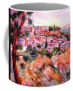 Summertime In Roussillon Provence France Coffee Mug featuring the painting Summertime in Roussillon Provence France by Sabina Von Arx Mugs For Sale, Creative Colour, Provence France, Unique Coffee Mugs, Painting Techniques, Color Show, Colorful Backgrounds, Fine Art America, Watercolor Paintings