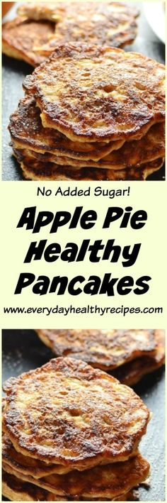 Apple Pie Healthy Pancakes These Apple Pie Healthy Pancakes not only make a delicious healthy breakfast, they can also be enjoyed as a snack (hot or cold), sure to satisfy mid-morning or afternoon sugar cravings. #pancakes #healthybreakfast #breakfast #easyrecipe #healthysnacks #easylunchboxes #apple #applepie #noaddedsugar #sugarless #lowcalorie #lowfat #brunch #yogurt #everydayhealthyrecipes