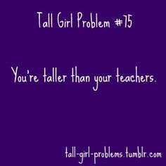 Basket Ball Girls Problems Sad 37 Ideas For 2019 Tall People Problems, Tall Girl Problems, Life Problems, Funny Tumblr Stories, Tumblr Funny, Funny Quotes, Teen Posts, Teenager Posts, Tall Girl Quotes