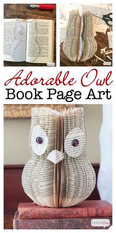 Wondering what to do with old books you don't want to read anymore? Learn how to upcycle them into book page art, like this adorable owl. Book Page Crafts, Book Page Art, Old Book Pages, Diy Old Books, Recycled Books, Folded Book Art, Book Folding, Paper Book, Diy And Crafts Sewing