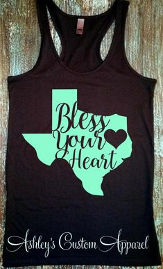 Bless Your Heart Texas Shirt God Bless by AshleysCustomApparel