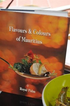 I always buy a cook book of any country or new town that I have the good fortune to visit – and I bought a coffee table cook book jam packed with beautiful pics, called Flavours & Colours of Mauritius written by the infamous Richard Ekkebus of Royal Palm, Mauritius fame. His French culinary training has resulted in the upliftment of the local cuisine to international status. In his book, Richard celebrates local ingredients and the cultures that make up this multi-racial society.