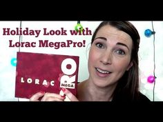 Holiday Look with Lorac MegaPro!